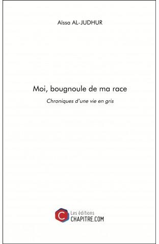 Moi, Bougnoule de ma race